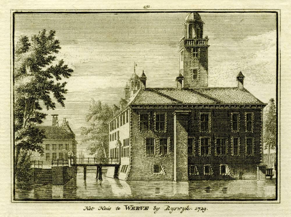 Huis te Werve in Rijswijk. Tekening Abraham de Haen, gravure Hendrik Spilman (Uit: Het Verheerlykt Nederland, Isaac Tirion, 1745/1774)
